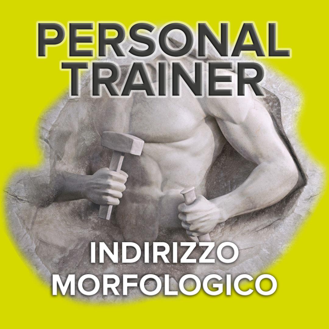 PERSONAL TRAINER Indirizzo Morfologico